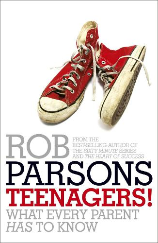 Teenagers!: What Every Parent Has to Know (Paperback)