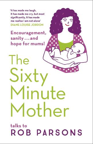 The Sixty Minute Mother (Paperback)