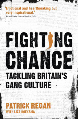 Fighting Chance: Tackling Britain's Gang Culture (Paperback)