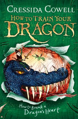 How to Train Your Dragon: How to Break a Dragon's Heart: Book 8 - How to Train Your Dragon (Paperback)