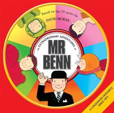 The Extraordinary Adventures of Mr. Benn (Hardback)
