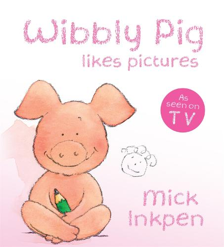 Wibbly Pig Makes Pictures Board Book (Board book)