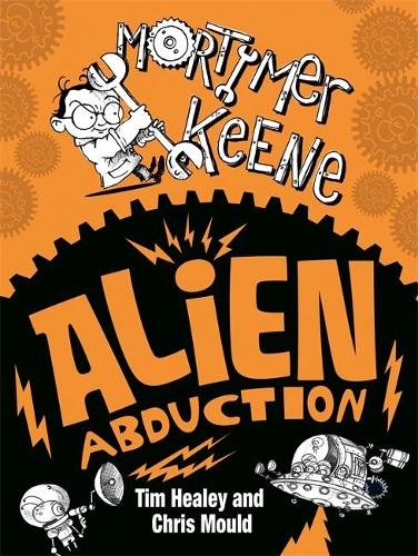 Mortimer Keene: Alien Abduction - Mortimer Keene (Paperback)
