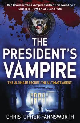 BP Title - THE PRESIDENT'S VAMPIRE (Book)