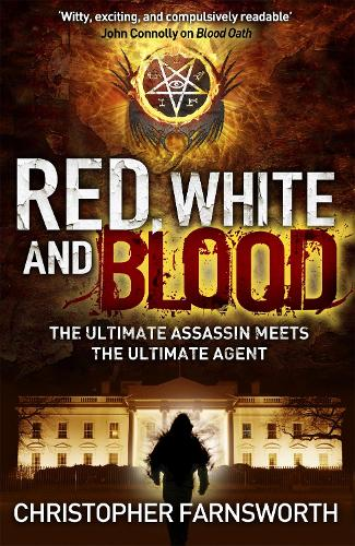 Red, White, and Blood: The President's Vampire 3 (Paperback)