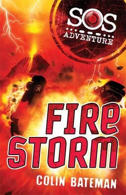 Fire Storm - SOS Adventures (Paperback)