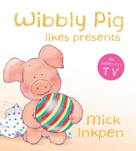 Wibbly Pig Opens His Presents Board Book - Wibbly Pig (Board book)