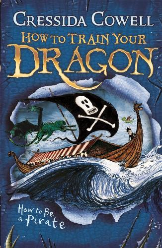 How to train your dragon how to be a pirate by cressida cowell how to train your dragon how to be a pirate book 2 how ccuart Choice Image