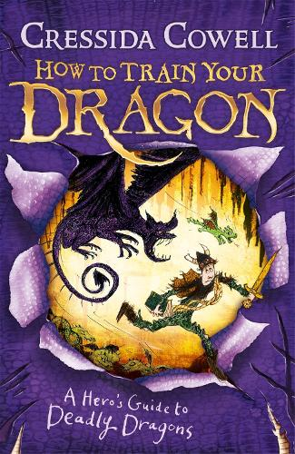 How to Train Your Dragon: A Hero's Guide to Deadly Dragons: Book 6 - How to Train Your Dragon (Paperback)