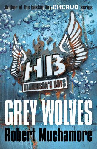 Henderson's Boys: Grey Wolves: Book 4 - Henderson's Boys (Paperback)