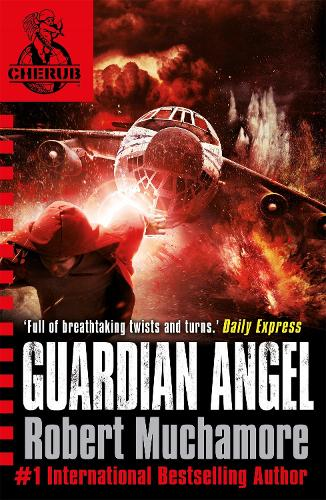 CHERUB: Guardian Angel: Book 14 - CHERUB (Paperback)