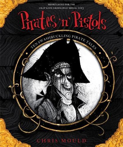 Pirates 'n' Pistols: Ten Swashbuckling Pirate Tales (Paperback)