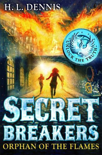 Secret Breakers: Orphan of the Flames: Book 2 - Secret Breakers (Paperback)