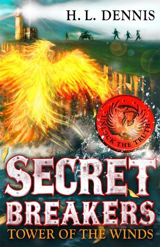 Secret Breakers: Tower of the Winds: Book 4 - Secret Breakers (Paperback)