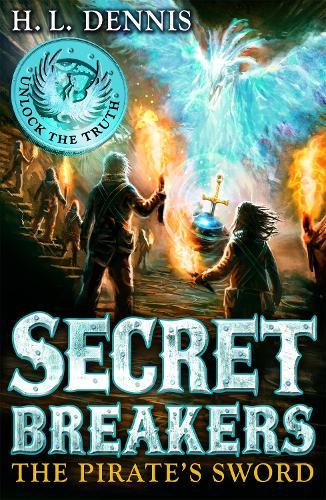 Secret Breakers: The Pirate's Sword: Book 5 - Secret Breakers (Paperback)
