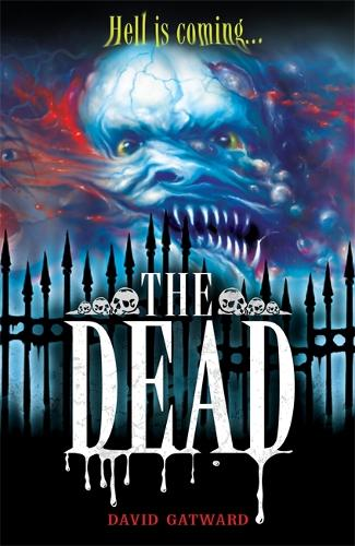 The Dead: The Dead: Book 1 - The Dead (Paperback)