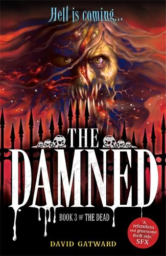 The Dead: The Damned: Book 3 - The Dead (Paperback)