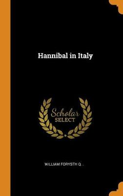 Hannibal in Italy (Hardback)