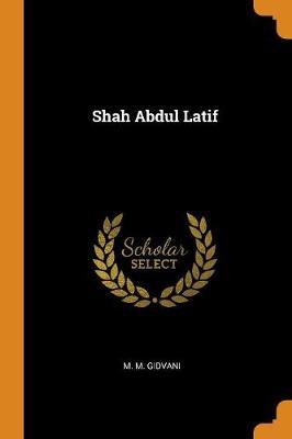 Shah Abdul Latif (Paperback)