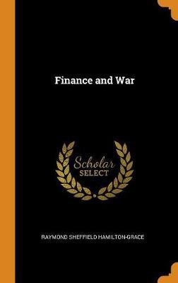 Finance and War (Hardback)