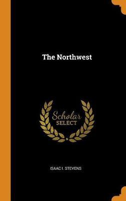 The Northwest (Hardback)
