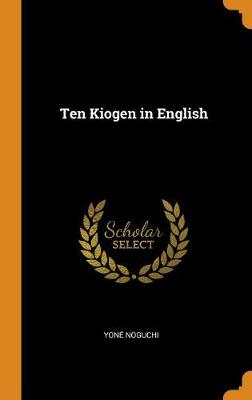 Ten Kiogen in English (Hardback)