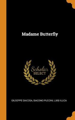 Madame Butterfly (Hardback)