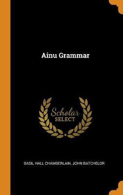 Ainu Grammar (Hardback)