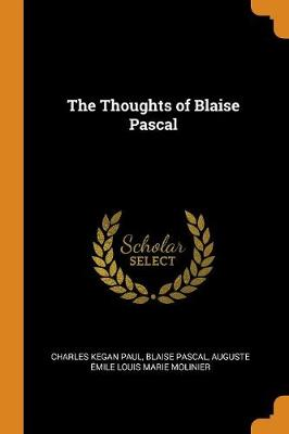 The Thoughts of Blaise Pascal (Paperback)