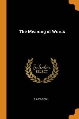 The Meaning of Words (Paperback)