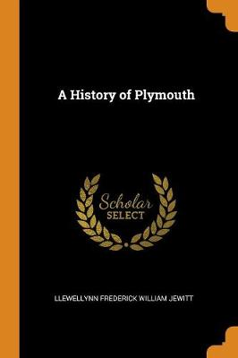 A History of Plymouth (Paperback)