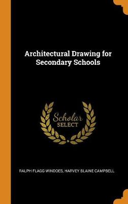 Architectural Drawing for Secondary Schools (Hardback)