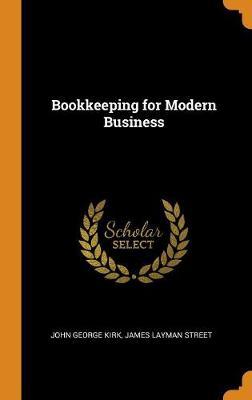 Bookkeeping for Modern Business (Hardback)