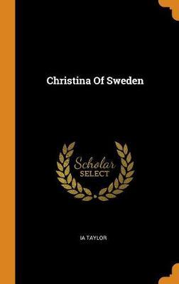 Christina of Sweden (Hardback)