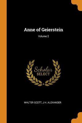 Anne of Geierstein; Volume 2 (Paperback)
