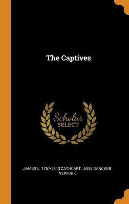 The Captives (Hardback)