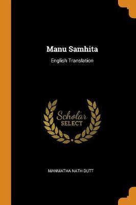 Manu Samhita: English Translation (Paperback)