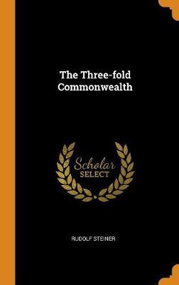 The Three-Fold Commonwealth (Hardback)