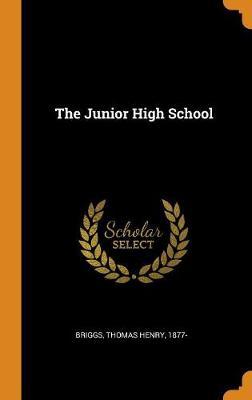The Junior High School (Hardback)