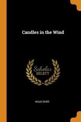 Candles in the Wind (Paperback)