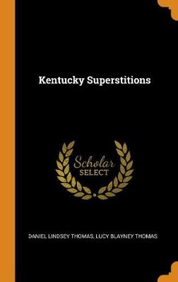 Kentucky Superstitions (Hardback)
