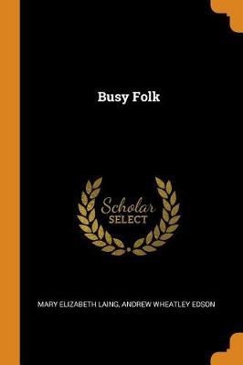 Busy Folk (Paperback)
