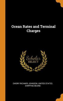 Ocean Rates and Terminal Charges (Hardback)
