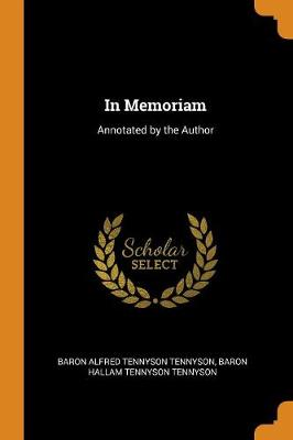 In Memoriam: Annotated by the Author (Paperback)