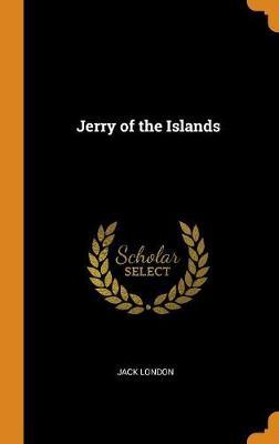Jerry of the Islands (Hardback)