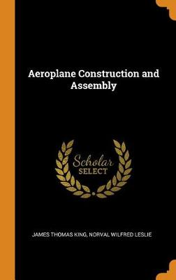Aeroplane Construction and Assembly (Hardback)
