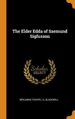 The Elder Edda of Saemund Sigfusson (Hardback)