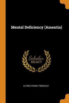 Mental Deficiency (Amentia) (Paperback)