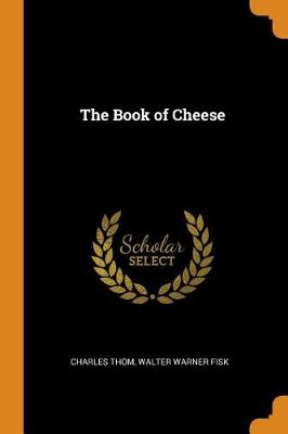 The Book of Cheese (Paperback)