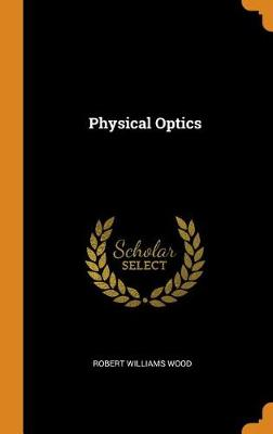 Physical Optics (Hardback)